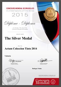 Medalla de plata en el Concurso Mundial de Bruselas 2015 al Actum Colección Tinto 2014