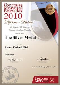 Medalla de plata Concurso Mundial de Bruselas 2010 al Actum Varietal 2008